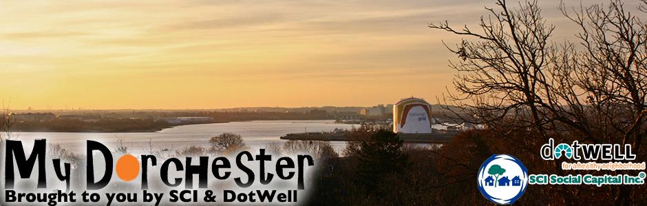 My Dorchester presented by SCI &amp; DotWell
